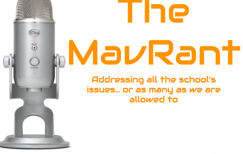 The MavRant Episode 5: Will Learns to Censor Himself (after getting yelled at)