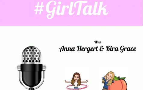 Girl Talk Episode 2: student protests, advice for incoming Freshman, and more
