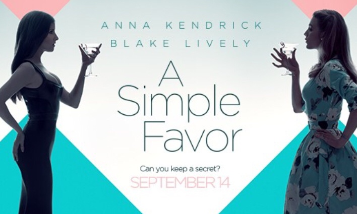 "A dark Nancy Drew meets comedic suspense in ""A Simple Favor"