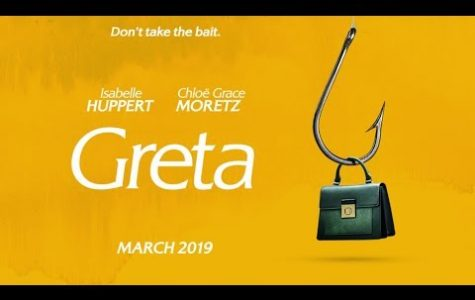 "Greta is a fresh take on stalker-thriller movies, and kicks off the 2019 ""year of horror"" just right."